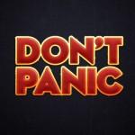 Don't Panic :)